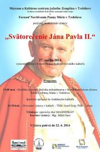 Výstavu z príležitosti vyhlásenia Jána Pavla II. za svätého slávnostne otvoria v trebišovskom kaštieli hneď v nedeľu